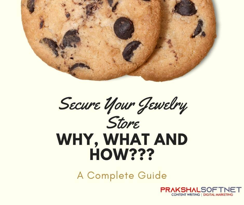B2b Security For Jewelry Store Secure Your Jewelry Store – Why, What and How??? A Complete Guide