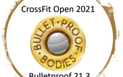 Bulletproof Your 21.3 – Part 1