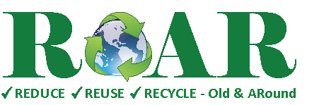 Reduce, Reuse, Recycle - Old & ARound