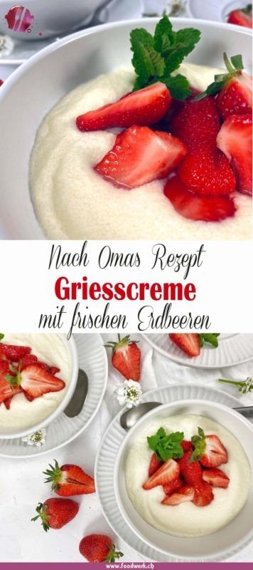 Griesscreme nach Omas rezept mit Erdbeeren als Pinterest Pin