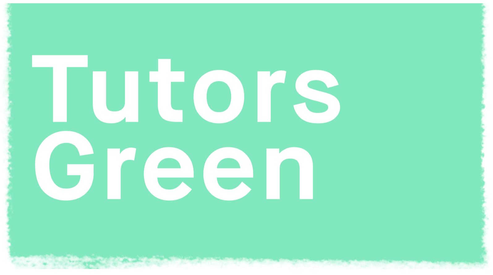 Tutors Green