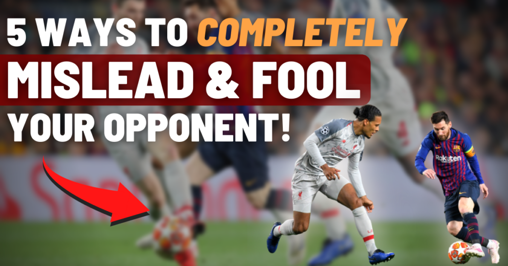 5 ways to completely fool & mislead your opponent