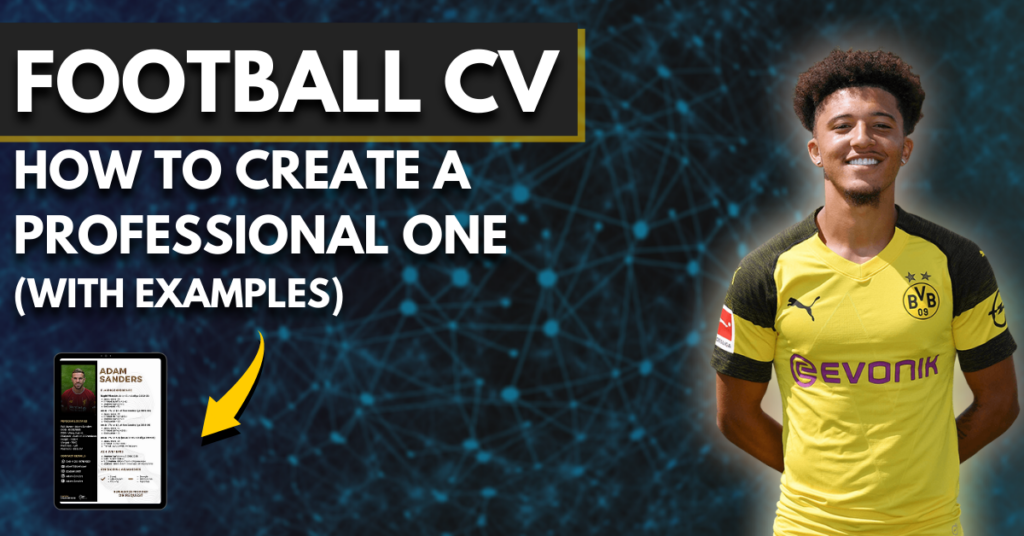football cv - how to create a professional one (with examples)