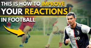 this is how to improve your reactions in football
