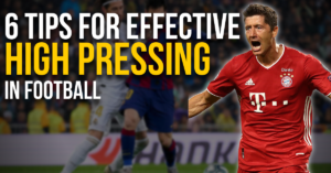 6 tips for effective high pressing in football