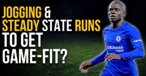 jogging & steady state runs to get game-fit?