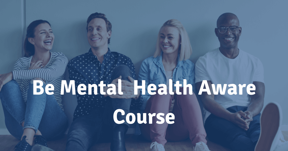 be mental health aware course