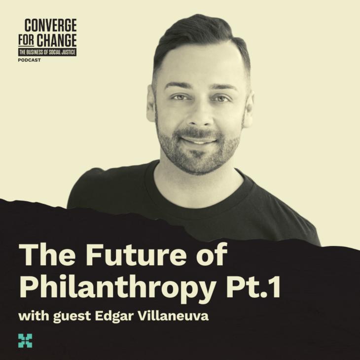 Episode 8: The Future of Philanthropy Pt. 1