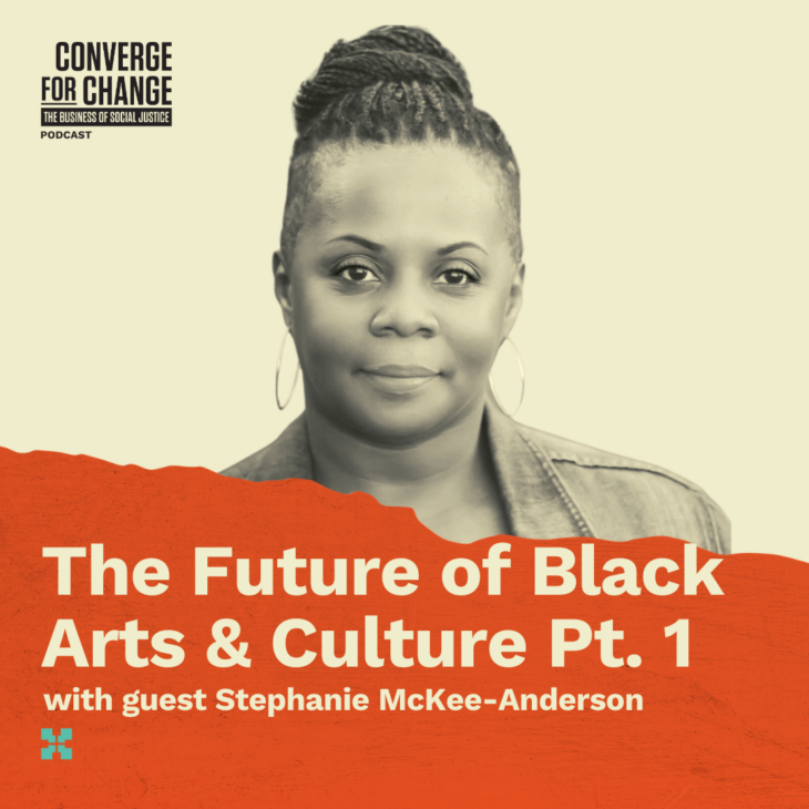Episode 9: The Future of Black Arts & Culture Pt. 1