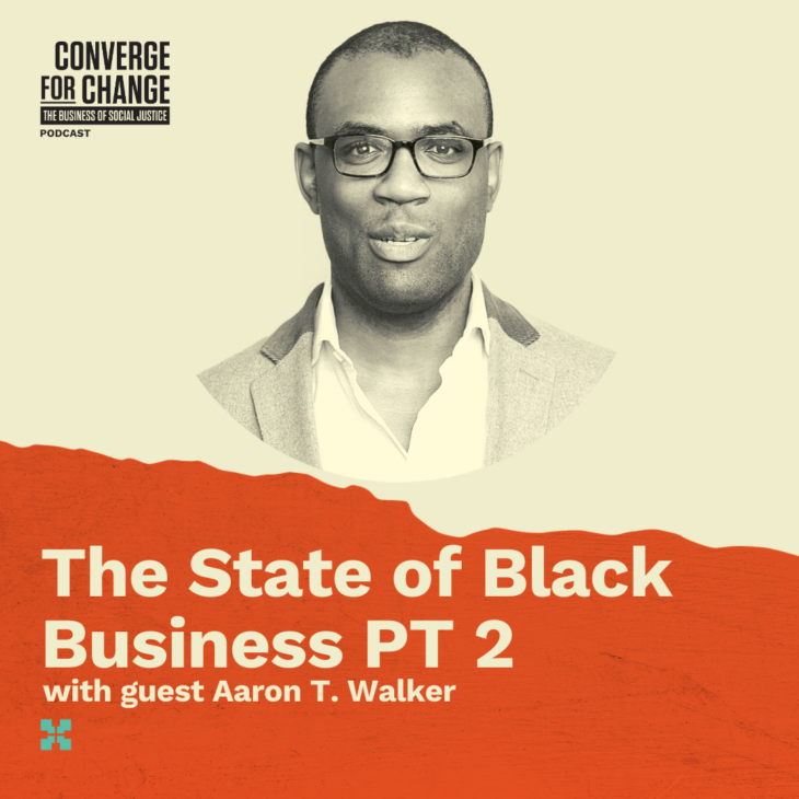 Episode 7: The State of Black Business Pt. 2