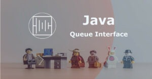Java Queue Interface