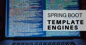 Spring Boot Template Engines