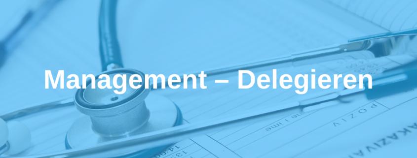Management – Delegieren