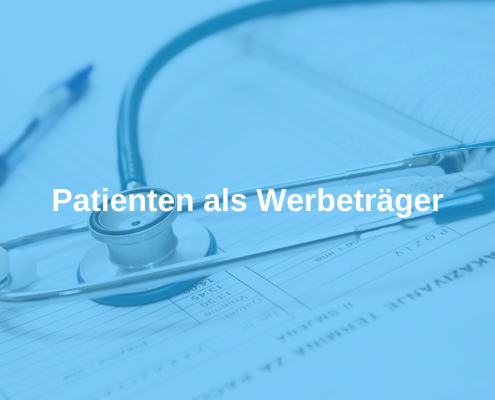 Patienten als Werbeträger