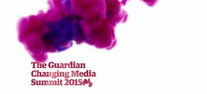 Guardian Changing Media Summit 2015