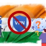 Indian Home Ministry wants to ban VPN, Is that Relevant