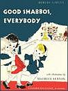Good Shabbos, Everyone by Maurice Sendak