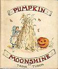 Tasha Tudor's Pumpkin Moonshine