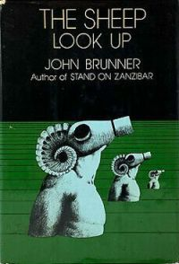 The Sheep Look Up by John Brunner.