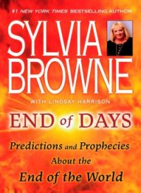 End of Days, Sylvia Browne