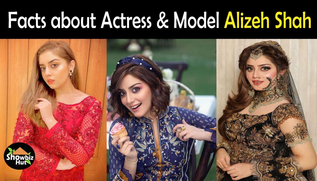 Interesting Facts about Pakistani Actress Alizeh Shah
