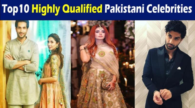 qualified Pakistani celebrities