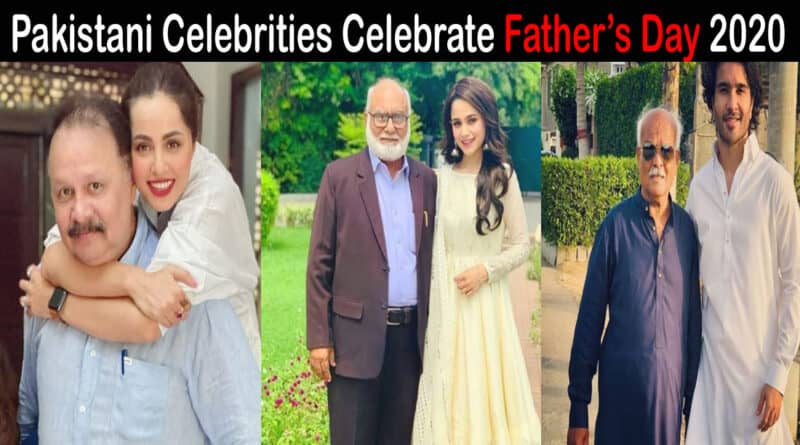 Pakistani celebrities on father's day