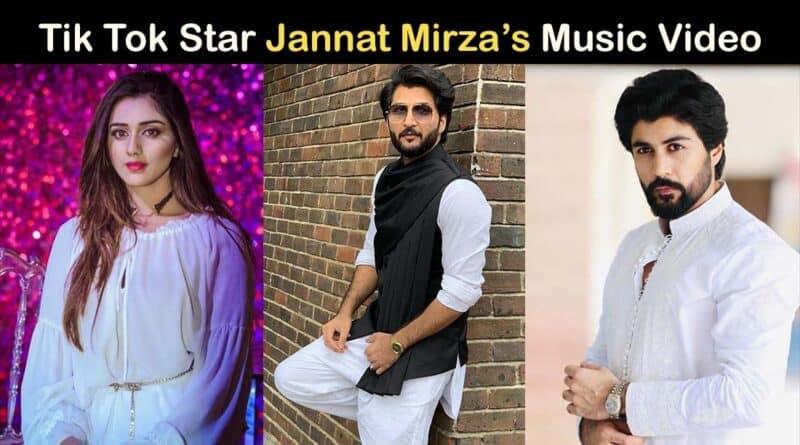 Jannat mirza music video