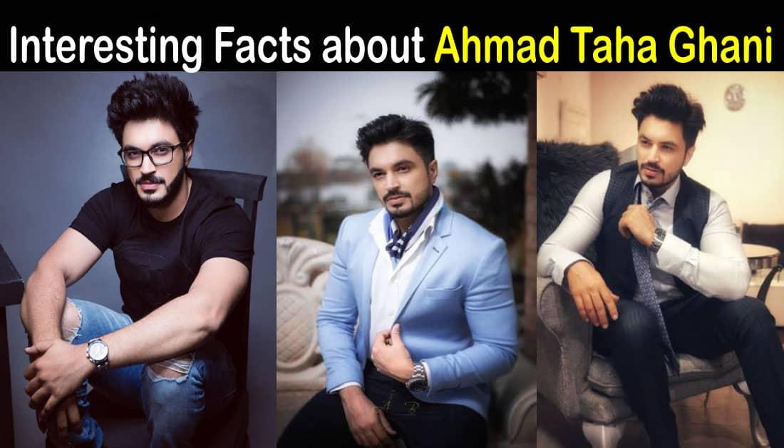 Ahmad Taha Ghani Biography – Age – Education – Wife – Dramas – Movies