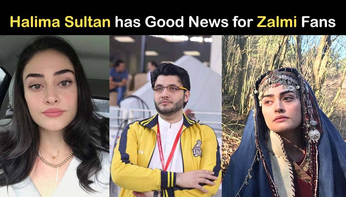 Esra Bilgic aka Halima Sultan to join Peshawar Zalmi as Brand Ambassador in 2020