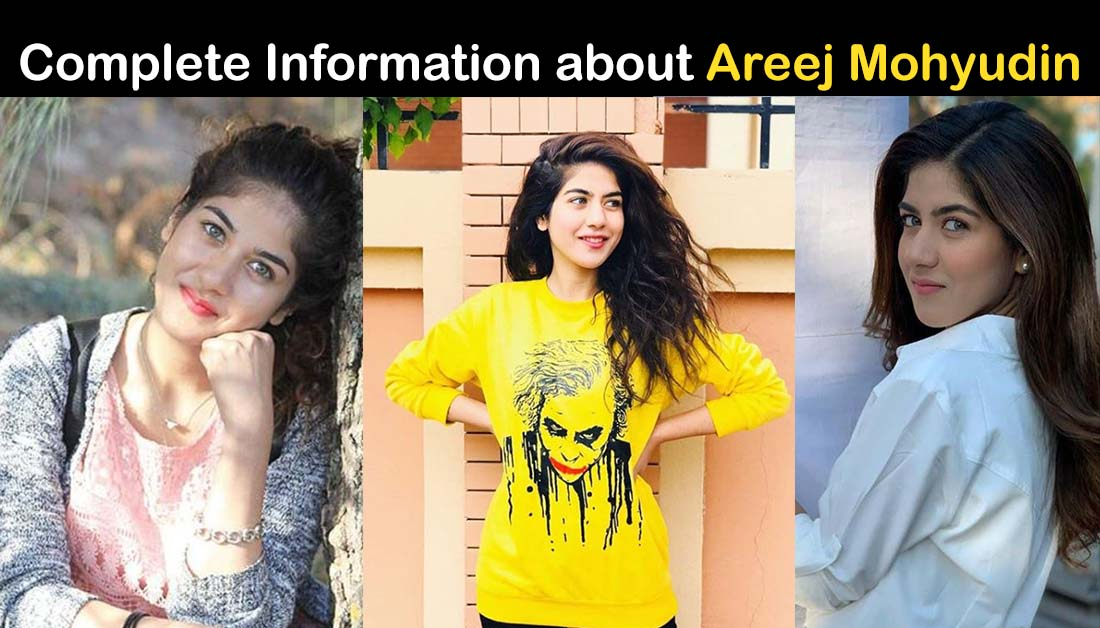 Areej Mohyudin Biography – Age – Education – Family – Dramas – Pics
