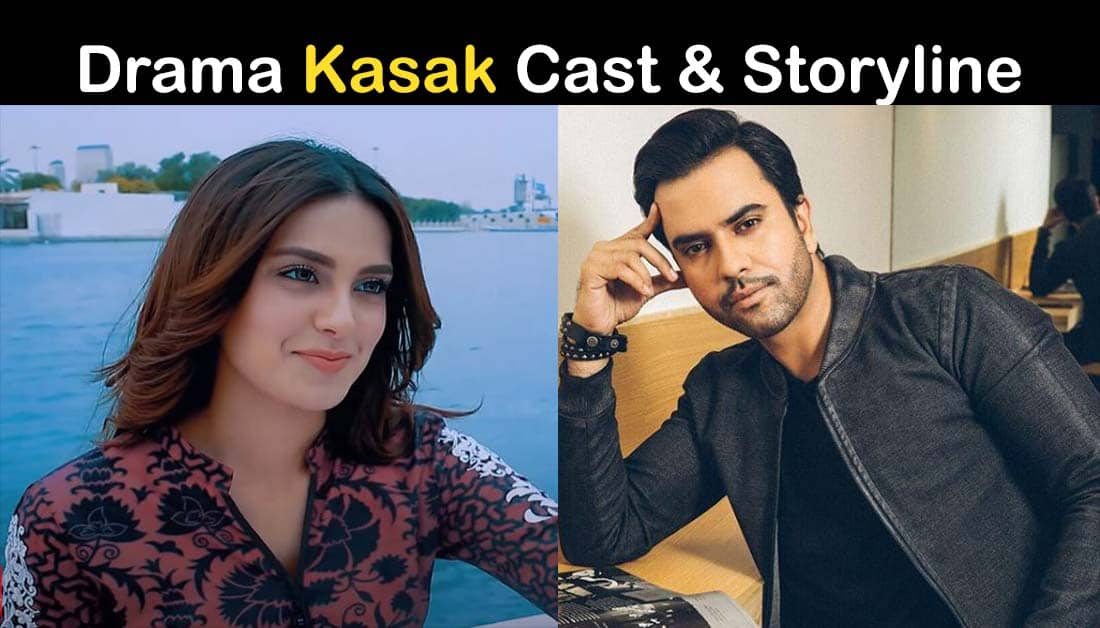 Kasak Drama ARY Digital Cast, Timing and Story