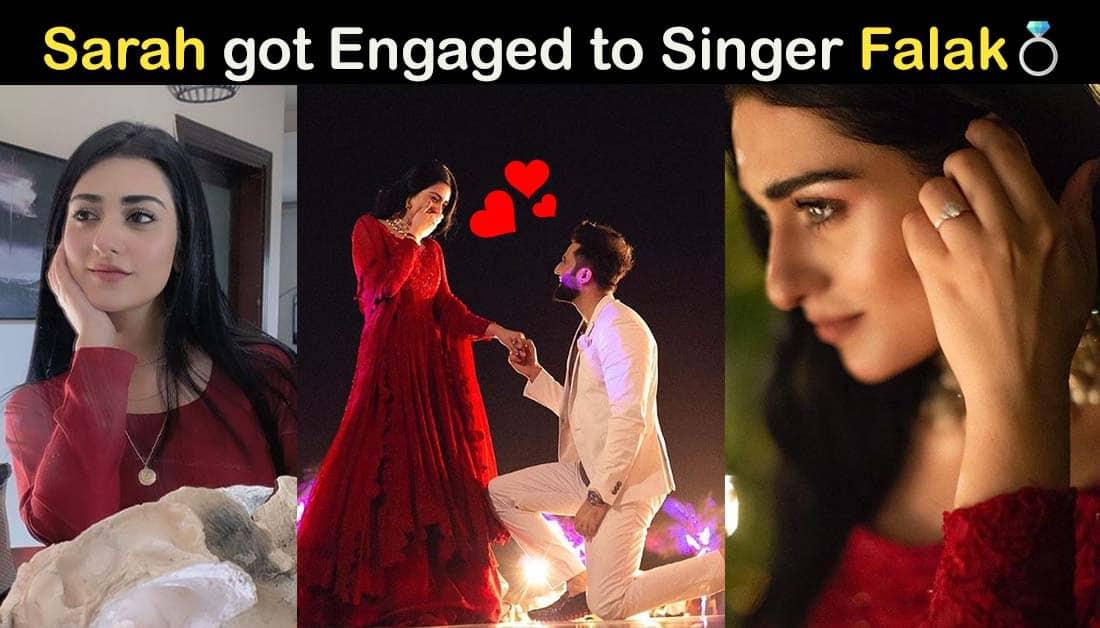 Sarah Khan Engagement Pics – Got Engaged to Singer Falak Shabbir
