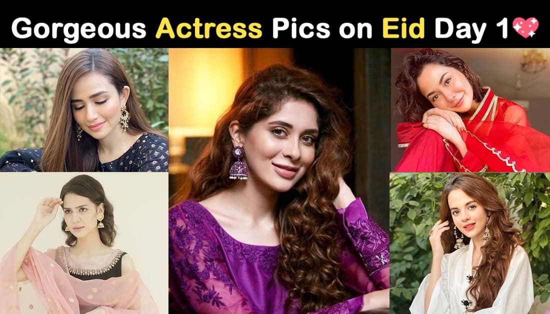 Pakistani Actresses on Eid ul-Adha 2020 Day 1 Pics