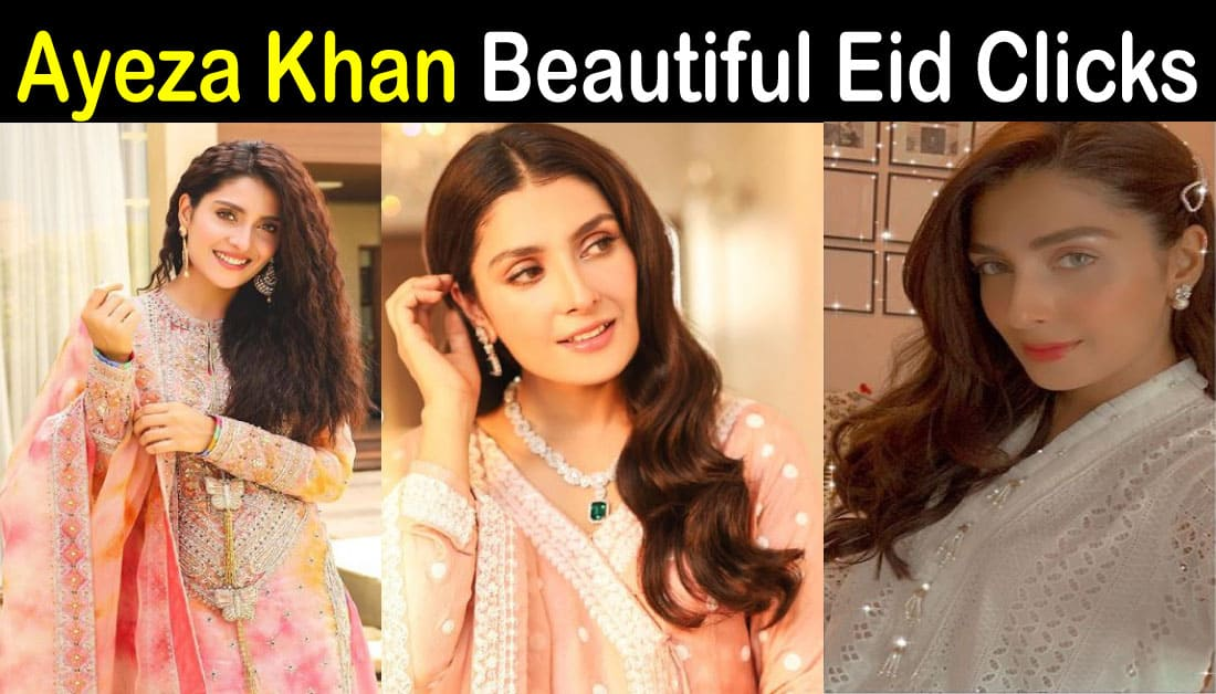 Ayeza Khan Beautiful Eid Pictures in Traditional Eid Dresses