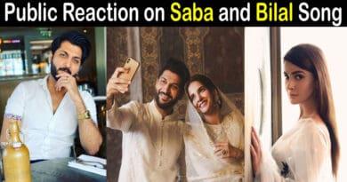 Saba Qamar Bilal Saeed Song