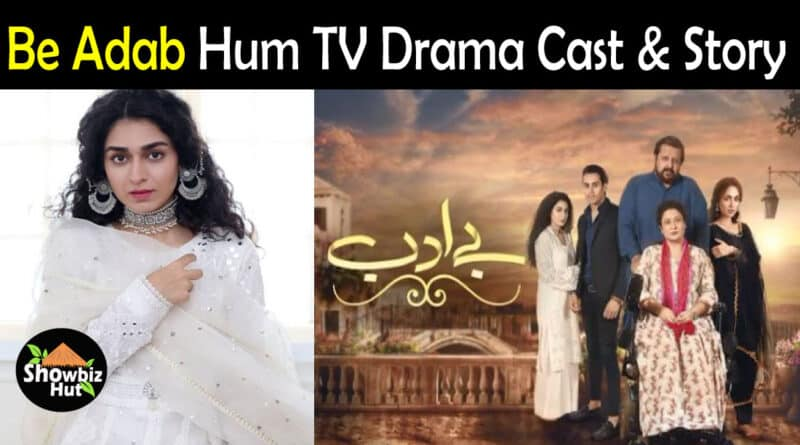 Be Adab Drama Cast