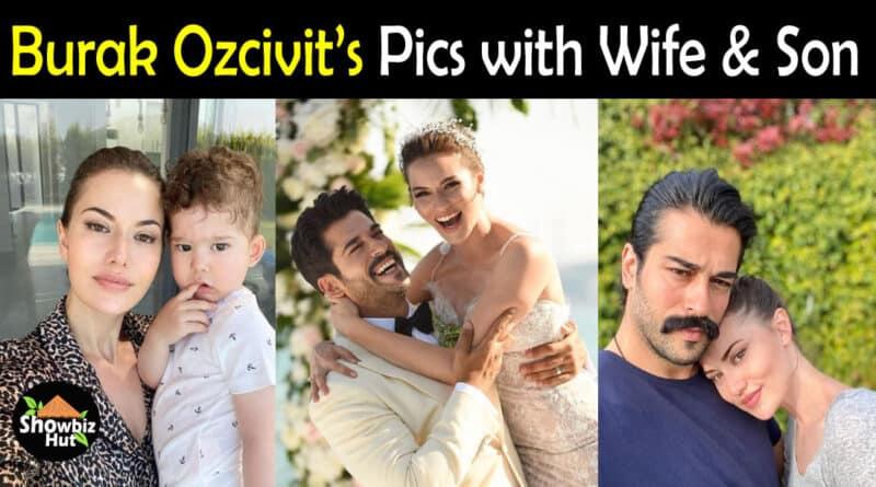 Burak Ozcivit Wife Pics