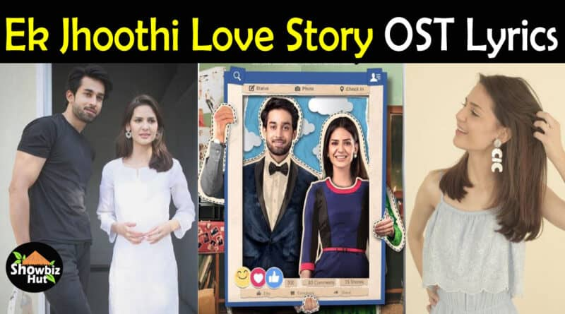 Ek Jhoothi Love Story OST Lyrics