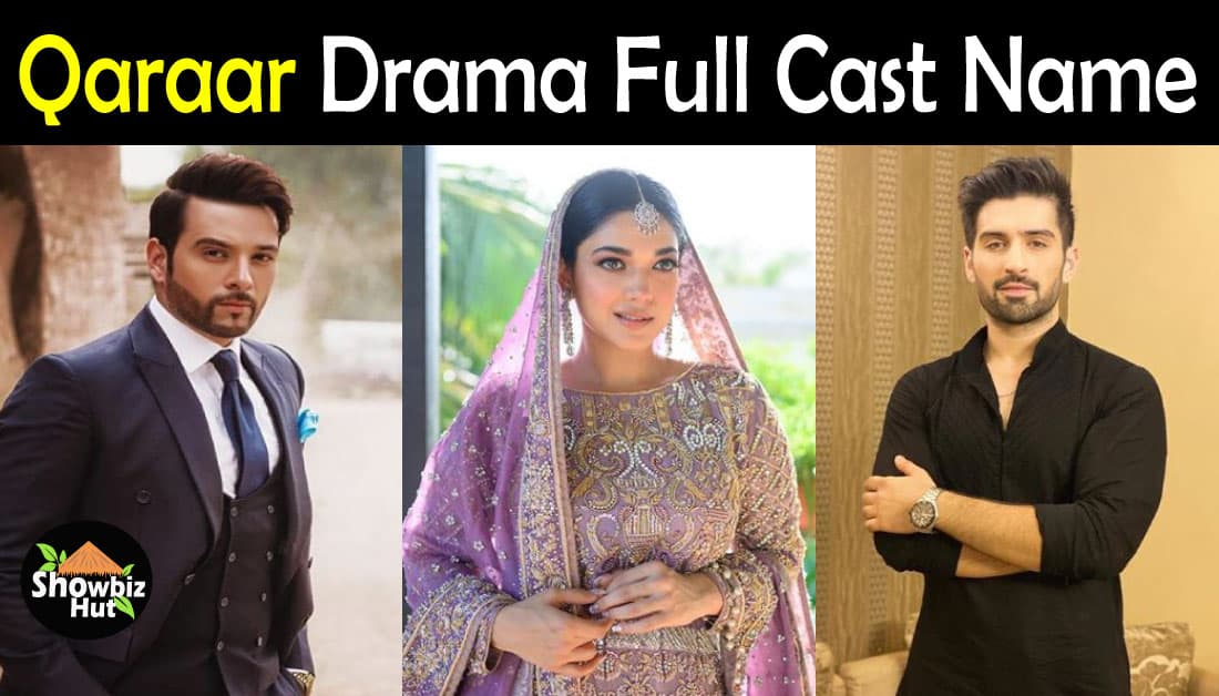 Qaraar Drama Cast Name & Complete Information