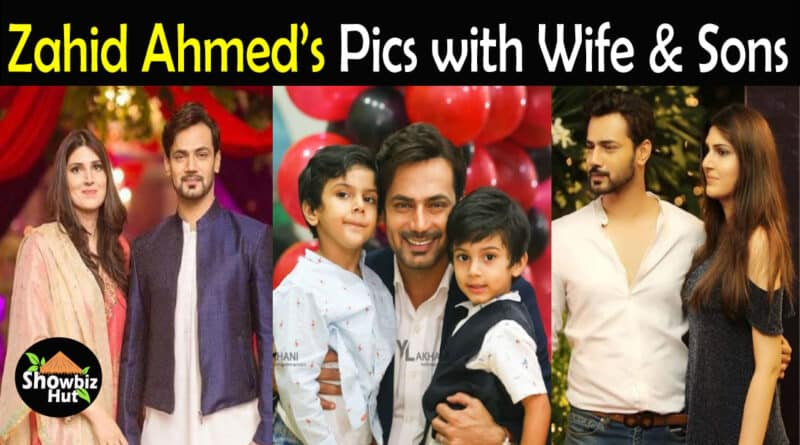Zahid Ahmed Wife Pics