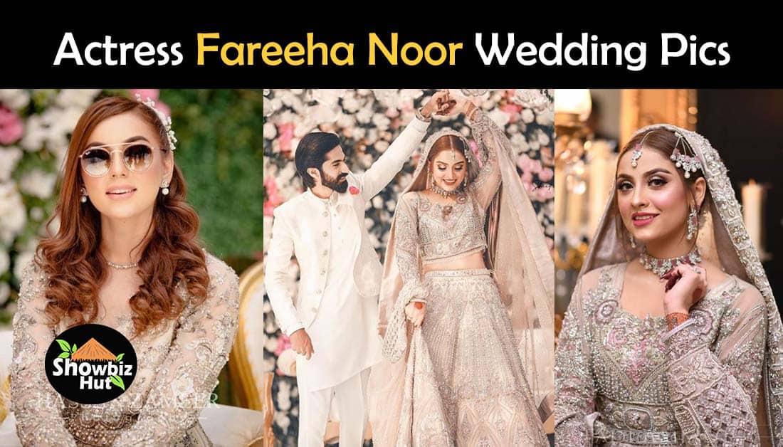 Maryam Noor Sister, Actress Fareeha Noor Wedding Pics
