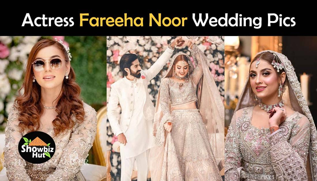Maryam Noor Sister, Actress Fareeha Noor Wedding Pics