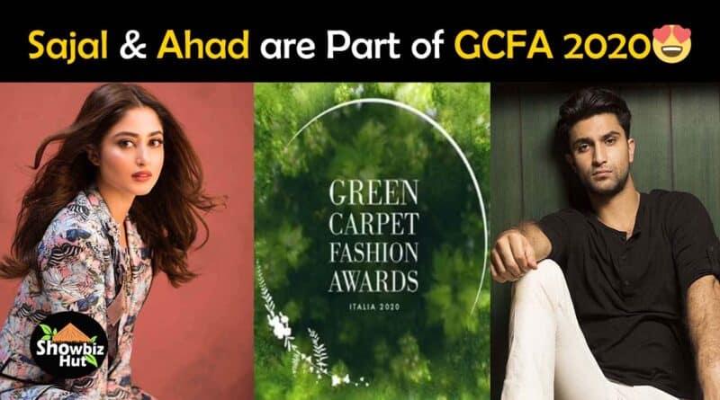 sajal aly and ahad raza mir at Green carpet fashion awards 2020