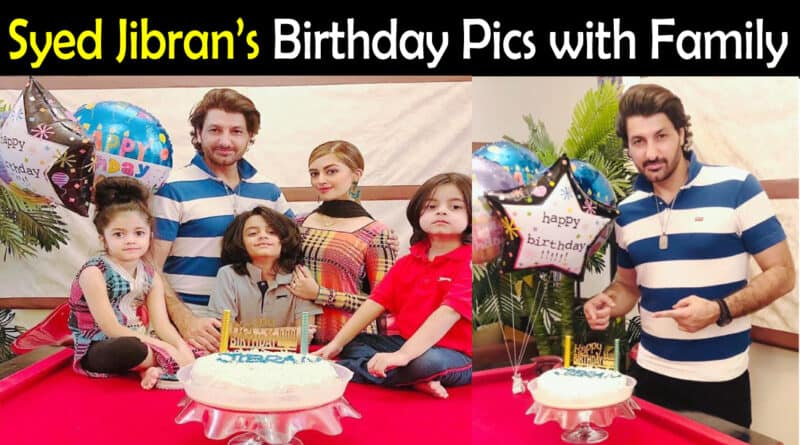 Syed Jibran Birthday Pics
