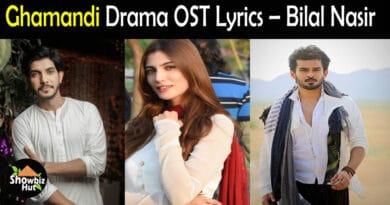 Ghamandi Drama OST Lyrics