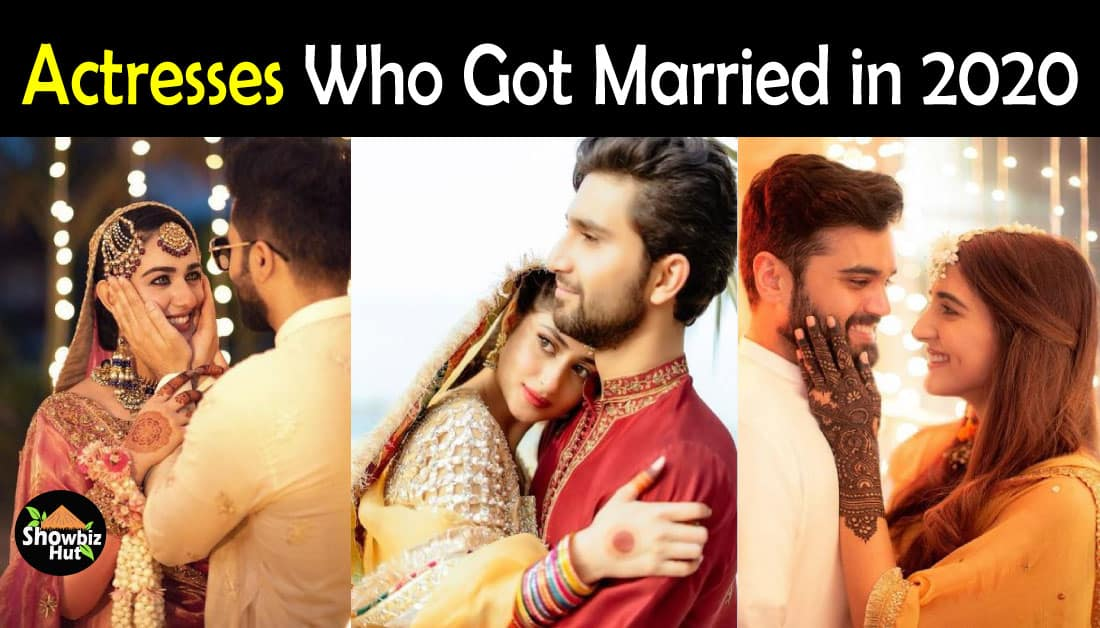 12 Pakistani Actresses Who Got Married in 2020