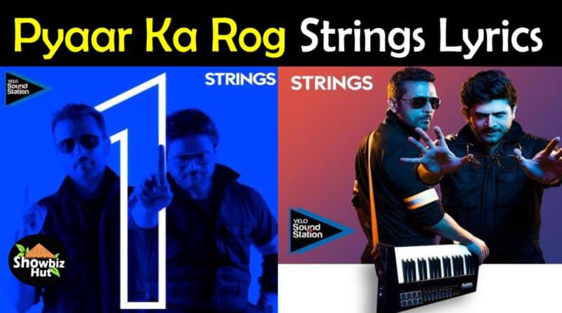pyaar ka rog strings lyrics