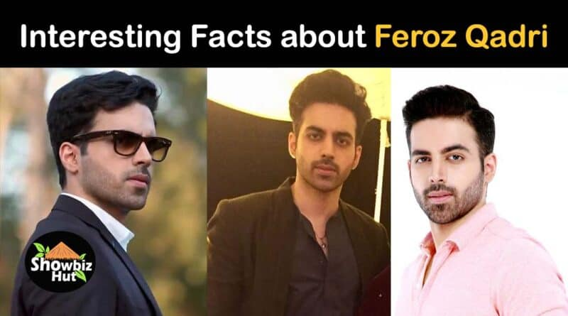 actor feroz qadri biography