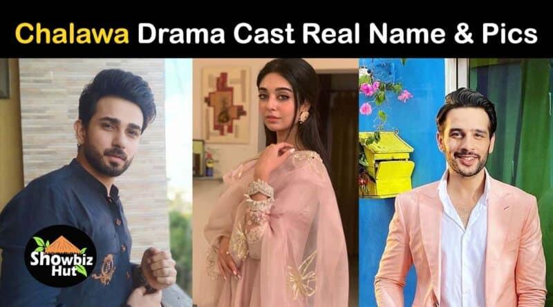 chalawa drama Hum Tv cast real name